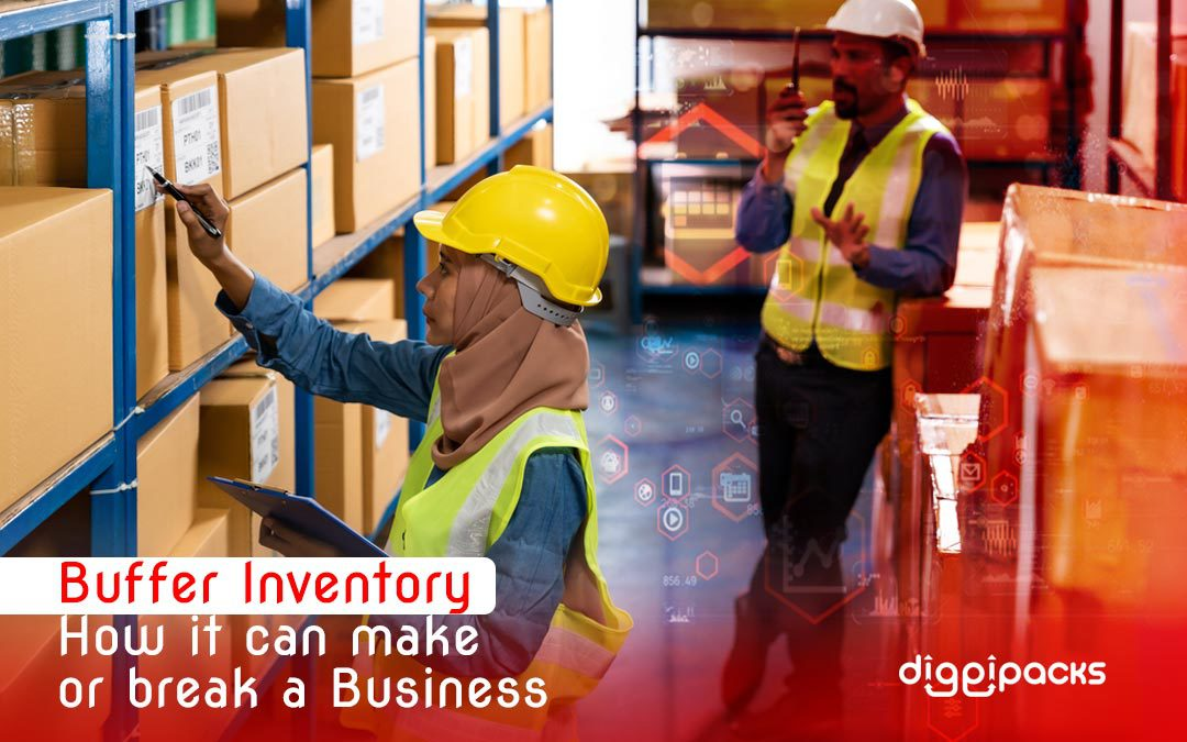 Buffer Inventory: How it can make or break a Business