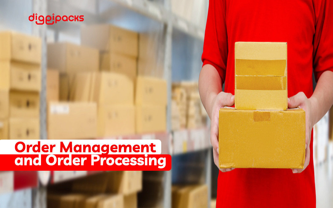 Order Management and Order Processing: Why they're so important for Business